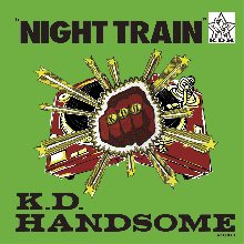 [11月下旬] Kashi Da Handsome - Night Train  [MixCD] *Deadstock*