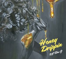 [11月下旬]【70's-80's Soul/Disco MIX】DJ SHU-G x IBRAHIM BAAITH  - Honey Drippin [MIXCD]<img class='new_mark_img2' src='//img.shop-pro.jp/img/new/icons14.gif' style='border:none;display:inline;margin:0px;padding:0px;width:auto;' />