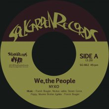 [ 12月上旬]【SOUL/FUNK】NY.KO - We, the People  /  Free Yourself  (7inch) <img class='new_mark_img2' src='//img.shop-pro.jp/img/new/icons14.gif' style='border:none;display:inline;margin:0px;padding:0px;width:auto;' />