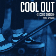 DJ KoC / COOL OUT -Second Session- [MixCD]