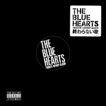 [12月下旬]  V.A. - THE BLUE HEARTS TRIBUTE HIP HOP ALBUM [12inch]<img class='new_mark_img2' src='//img.shop-pro.jp/img/new/icons14.gif' style='border:none;display:inline;margin:0px;padding:0px;width:auto;' />