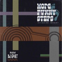 [12月中旬] DJ GOAT - MORE FUNKY STEPS <img class='new_mark_img2' src='//img.shop-pro.jp/img/new/icons14.gif' style='border:none;display:inline;margin:0px;padding:0px;width:auto;' />