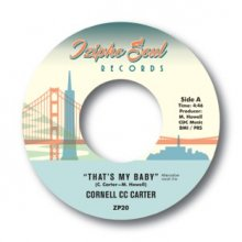 [2019年3月上旬]  Cornell C.C. Carter - That's My Baby / Maybe   [7inch]