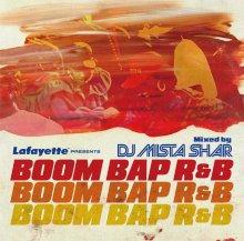 [12月中旬] DJ MISTA SHAR - BOOM BAP R&B [MixCD]