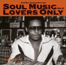 SOUL MUSIC LOVERS ONLY VOL.6 by ROCK EDGE & BEETNICK (ライナーノーツ付)