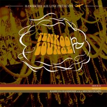 Kashi Da Handsome a.k.a. Mucho Guapo - Tenkoo Lounge Issue01   [ MixCD] *Deadstock*