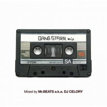 【限定再発】[2019年1月上旬] MR.BEATS aka DJ CELORY / Gang Starr Mix  (DJ セロリ)<img class='new_mark_img2' src='//img.shop-pro.jp/img/new/icons14.gif' style='border:none;display:inline;margin:0px;padding:0px;width:auto;' />