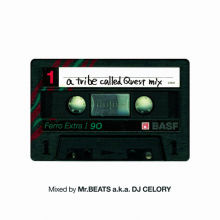 【限定再発】[2019年1月上旬] MR.BEATS aka DJ CELORY / A Tribe Called Quest Mix