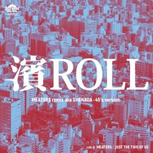 [2019年1月31日発売] MEATERS -  濱ROLL(MEATERS remix) aka SHANAGA (45's ver) / Just the two of us [7inch]  <img class='new_mark_img2' src='//img.shop-pro.jp/img/new/icons14.gif' style='border:none;display:inline;margin:0px;padding:0px;width:auto;' />
