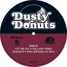[2019年2月上旬] NAUGHTY NMX - OUR DREAMWORLD b/w LET ME GO A MILLION TIMES [7inch]