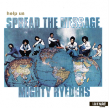 [2019年2月下旬] MIGHTY RYEDERS - Help Us Spread The Message [LP]*180g重量盤
