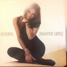 【USED】Jennifer Lopez - Rebirth  [LP] [ Vinyl: VG+ / Jacket : VG+]