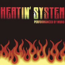 Muro - Heatin'System Vol.1 -Remaster Edition-(Deadstock)  [mixcd](2CD)