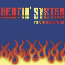 Muro - Heatin'System Vol.2 -Remaster Edition-(Deadstock)  [mixcd](2CD)