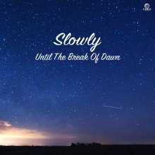 [2019年3月上旬] Slowly - Until The Break of Dawn [7inch]<img class='new_mark_img2' src='//img.shop-pro.jp/img/new/icons14.gif' style='border:none;display:inline;margin:0px;padding:0px;width:auto;' />