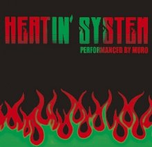 Muro - Heatin'System 2012 -Remaster Edition-(Deadstock)  [mixcd](2CD)