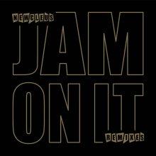 [2019年3月上旬] Newcleus - Jam On It (remixes)  [12inch]