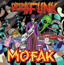 [2019年2月下旬] Mofak - Drunk Of Funk [LP]