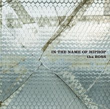 tha BOSS(ILL-BOSSTINO) -  IN THE NAME OF HIPHOP [3LP]