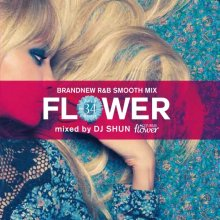 DJ Shun / Flower Vol.34