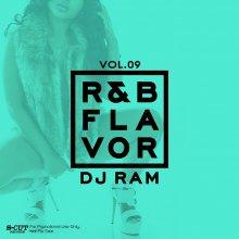 [2019年2月下旬] DJ Ram  - R&B Flavor Vol.9