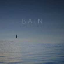 [2019年4月上旬] Bain - Love In Blue [LP]