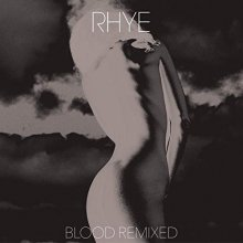 [2019年4月下旬] RHYE - BLOOD REMIXED [2LP*Glow in the dark Vinyl] <img class='new_mark_img2' src='//img.shop-pro.jp/img/new/icons14.gif' style='border:none;display:inline;margin:0px;padding:0px;width:auto;' />