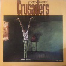 【USED】Crusaders - Ghetto Blaste[LP] [ Vinyl: EX / Jacket : EX ]