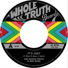 [2019年4月上旬] The Whole Truth - It's Just... (feat. Eric Boss) [7inch]