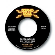 [2019年3月中旬] GREGG JACKSON - ONE FOR THE ROAD (THE NIGEL LOWIS MIXES) [7inch]<img class='new_mark_img2' src='//img.shop-pro.jp/img/new/icons14.gif' style='border:none;display:inline;margin:0px;padding:0px;width:auto;' />