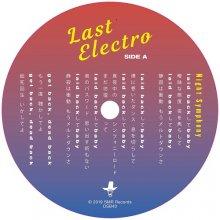 [2019年4月中旬]Last Electro - Night Symphony [7inch]