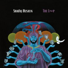 [2019年3月下旬] Shafiq Husayn - The Loop  [2LP] <img class='new_mark_img2' src='//img.shop-pro.jp/img/new/icons14.gif' style='border:none;display:inline;margin:0px;padding:0px;width:auto;' />