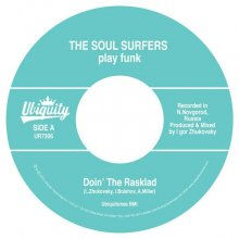 [2019年3月下旬] The Soul Surfers - Doin' The Rasklad b/w Girl From Sao Paolo [7inch]<img class='new_mark_img2' src='//img.shop-pro.jp/img/new/icons14.gif' style='border:none;display:inline;margin:0px;padding:0px;width:auto;' />