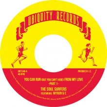 [2019年3月下旬] The Soul Surfers - You Can Run (But You Can't Hide) From My Love [7inch]<img class='new_mark_img2' src='//img.shop-pro.jp/img/new/icons14.gif' style='border:none;display:inline;margin:0px;padding:0px;width:auto;' />