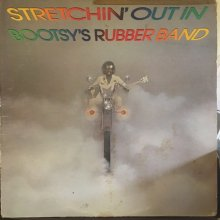 【USED / 中古】Bootsy's Rubber Band -Stretchin' Out In Bootsy's RubberBand[LP][ Vinyl: VG+/Jacket :VG-]