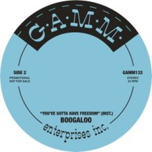 BOOGALOO - YOU'VE GOTTA HAVE FREEDOM [7inch]