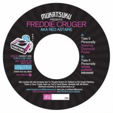 [2019年4月中旬]  Freddie Cruger (aka Red Astaire ) - Take It Personally (feat. Desmond Foster)[7inch]<img class='new_mark_img2' src='//img.shop-pro.jp/img/new/icons14.gif' style='border:none;display:inline;margin:0px;padding:0px;width:auto;' />
