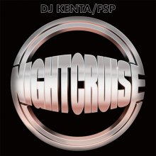DJ KENTA  / NIGHT CRUISE VOL.2