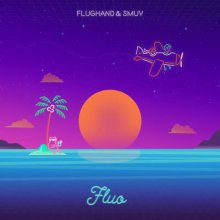 Flughand & Smuv - Fluo  [7inch]