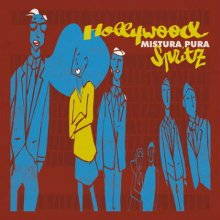 Mistura Pura - Hollywood Spritz  [2LP]<img class='new_mark_img2' src='//img.shop-pro.jp/img/new/icons14.gif' style='border:none;display:inline;margin:0px;padding:0px;width:auto;' />