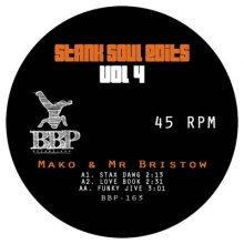 [2019年5月] Mako & Mr Bristow - Stank Soul Edits Vol. 4 [7inch]