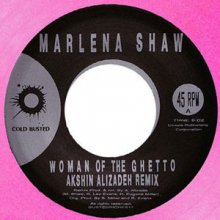 [2019年5月下旬]Marlena Shaw Woman of the Ghetto (Akshin Alizadeh Remix) (7inch)