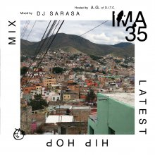 IMA#35 - DJ SARASA (Hosted by A.G of D.I.T.C) [MixCD]