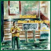[2019年7月中旬] Yellowind  - Shinin' You Shinin' Day w/ Secret Base(s)[7inch]