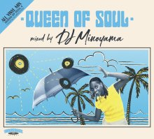 <img class='new_mark_img1' src='https://img.shop-pro.jp/img/new/icons1.gif' style='border:none;display:inline;margin:0px;padding:0px;width:auto;' />QUEEN OF SOUL 4 / DJ MINOYAMA