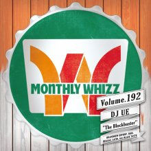Monthly whizz vol.192 / DJ UE