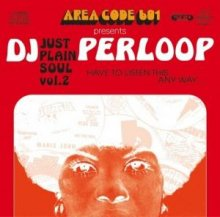 DJ PERLOOP / JUST PLAIN SOUL VOL.2