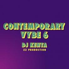 Contemporary Vybe 6/ DJ KENTA(ZZ PRODUCTION)