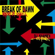 DJ KAAMEN - BREAK OF DAWN 1<img class='new_mark_img2' src='//img.shop-pro.jp/img/new/icons55.gif' style='border:none;display:inline;margin:0px;padding:0px;width:auto;' />