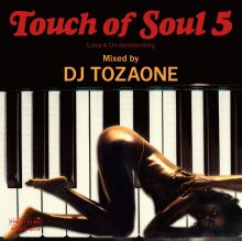 (12/25リリース)DJ TOZAONE /Touch of Soul 5<img class='new_mark_img2' src='//img.shop-pro.jp/img/new/icons1.gif' style='border:none;display:inline;margin:0px;padding:0px;width:auto;' />